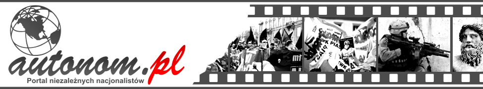 AUTONOM autonomiczni nacjonaliści nowoczesny nacjonalizm AN