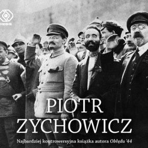 """""""Żydzi. Opowieści niepoprawne politycznie"""" – Piotr Zychowicz"""