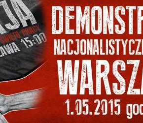 Warszawa: Nacjonalistyczny 1 maja 2015 - zaproszenie
