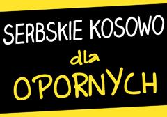 Kosowo jest serbskie! - ale dlaczego?