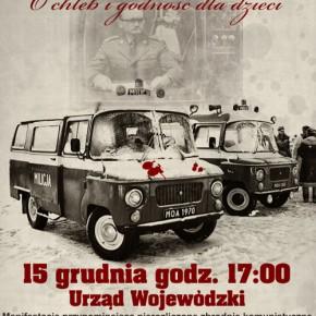 """Rzeszów: """"O pamięć dla poległych - o chleb i godność dla dzieci"""" - manifestacja 15 grudnia"""