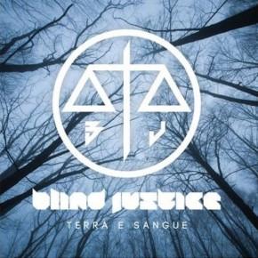 "Blind Justice - ""Terra e Sangue"" - recenzja"