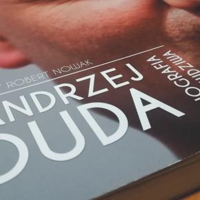 """""""Andrzej Duda. Biografia prawdziwa"""" - Jerzy Robert Nowak"""
