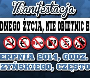 """Częstochowa: Manifestacja """"Chcemy godnego życia - nie obietnic bez pokrycia"""" - 23.08.2014"""