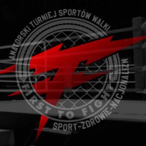 First To Fight (FTF) - pierwszy nacjonalistyczny turniej sportów walki