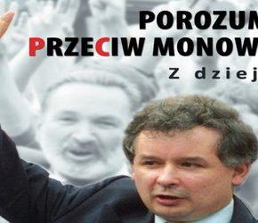 """""""Porozumienie przeciw monowładzy. Z dziejów PC"""" – Jarosław Kaczyński"""