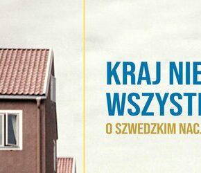 """""""Kraj nie dla wszystkich. O szwedzkim nacjonalizmie"""" - Wiktoria Michałkiewicz"""