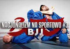 nacjonalizm_na_sportowo_bjj