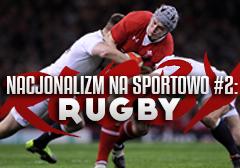 nacjonalizm_na_sportowo_rugby