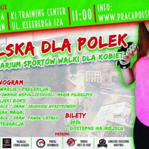Polska dla Polek – seminarium sportów walki w Lublinie