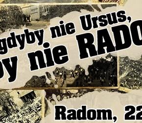 """Radom: """"Gdyby nie Ursus, gdyby nie Radom..."""" - demonstracja 22 czerwca"""