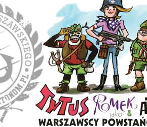"""""""Tytus, Romek i A'Tomek jako warszawscy powstańcy 1944"""" - Henryk Jerzy Chmielewski"""