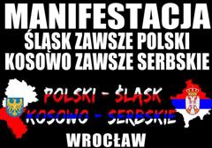"""Wrocław: Demonstracja """"Śląsk zawsze polski - Kosowo zawsze serbskie"""" - 23.02.2014"""
