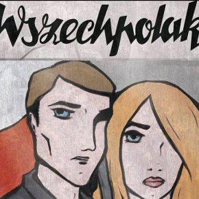 """Wszechpolak"" – numer 1/2016"
